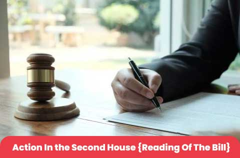 Action In The Second House {Reading Of The Bill}