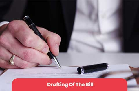 Drafting Of The Bill