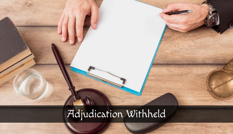 Adjudication Withheld